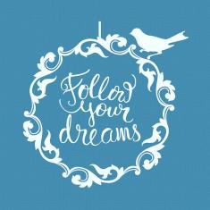 Κυνήγα τα όνειρα σου - Μικρό Δικτυωτό Στένσιλ